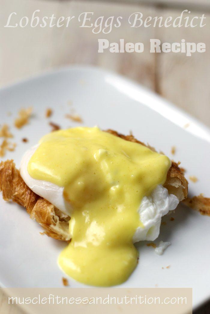 Paleo Lobster Eggs Benedict Recipe