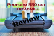 Proform 550 CST Treadmill Review